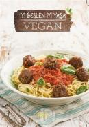 Vegan: İyi Beslen İyi Yaşa (Sofra Kış Özel) (Ciltli)