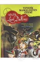 Venedik Maskelerinin Gizemi - Küçük Leo Da Vinci
