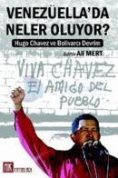 Venezüella''da Neler Oluyor?