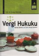 Vergi Hukuku - Genel İlkeler ve Türk Vergi Sistemi