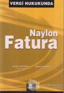 Vergi Hukukunda Naylon Fatura
