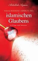 Verschiedene Aspekte des islamischen Glaubens