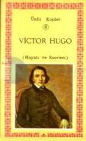Victor Hugo (Hayatı ve Eserleri) Ünlü Kişiler 6