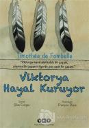 Viktorya Hayal Kuruyor