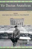 Vir Doctus Anatolicus / Studies in Memory of Sencer Şahin (Ciltli)