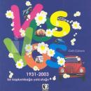 Vosvos: Bir Kaplumbağa Yolculuğu(1931 - 2003)