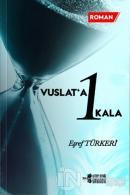 Vuslat'a 1 Kala