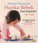 Waldorf Yöntemiyle Harika Bebek Nasıl Yetiştirilir? (3 Ay- 2 Yaş)