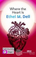 Where the Heart Is - İngilizce Hikayeler B1 Stage 3