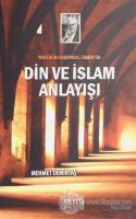 Wilfred Cantwell Smith'in Din ve İslam Anlayışı