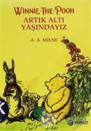 Winnie The Pooh Artık Altı Yaşındayız (Ciltli)