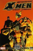 X-Men Astonishing Cilt:3 Parçalanmış