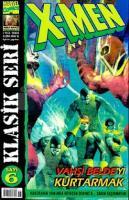 X-Men Sayı: 6 Klasik Seri Vahşi Belde'yi Kurtarmak