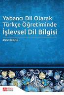 Yabancı Dil Olarak Türkçe Öğretiminde İşlevsel Dil Bilgisi
