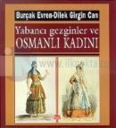 Yabancı Gezginler ve Osmanlı Kadını