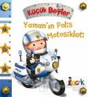 Yaman'ın Polis Motosikleti - Küçük Beyler (Ciltli)