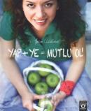 Yap + Ye = Mutlu Ol!