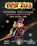 Yapay Zeka - Galaksinin Koruyucuları (Ciltli)