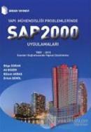 Yapı Mühendisliği Problemlerinde SAP 2000 Uygulamaları