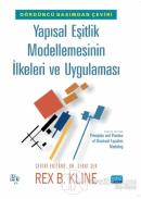 Yapısal Eşitlik Modellemesinin İlkeleri ve Uygulaması