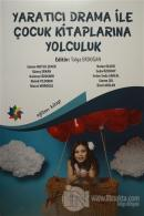 Yaratıcı Drama İle Çocuk Kitaplarına Yolculuk