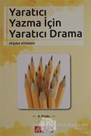 Yaratıcı Yazma için Yaratıcı Drama