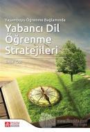 Yaşamboyu Öğrenme Bağlamında Yabancı Dil Öğrenme Stratejileri