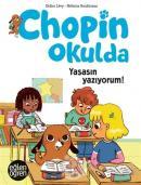 Yaşasın Yazıyorum - Eğlen Öğren Chopin Okulda
