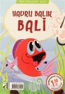 Yavru Balık Bali - Akıllı Hayvanlar Serisi