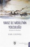 Yavuz İle Midilli' nin Yolculuğu (Goeben ile Breslau)