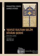Yavuz Sultan Selim Divanı Şerhi