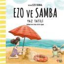 Yaz Tatili - Ezo ve Samba