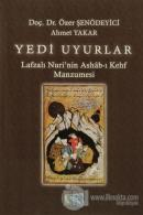 Yedi Uyurlar : Lafzalı Nuri'nin Ashab-ı Kehf Manzumesi