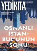 Yedikıta Aylık Tarih ve Kültür Dergisi Sayı: 134 Ekim 2019