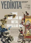 Yedikıta Aylık Tarih ve Kültür Dergisi Sayı: 155 Temmuz 2021