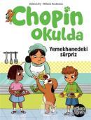 Yemekhanedeki Sürpriz - Eğlen Öğren Chopin Okulda