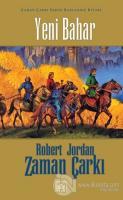 Yeni Bahar Zaman Çarkı Serisi Başlangıç Kitabı (Ciltli)