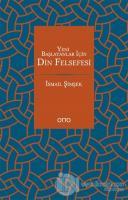 Yeni Başlayanlar İçin Din Felsefesi