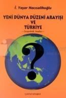 Yeni Dünya Düzeni Arayışı ve Türkiye
