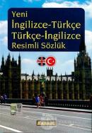 Yeni İngilizce-Türkçe Türkçe-İngilizce Resimli Sözlük