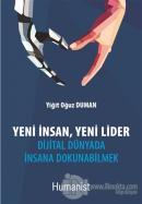 Yeni İnsan, Yeni Lider: Dijital Dünyada İnsana Dokunabilmek