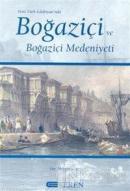 Yeni Türk Edebiyatı'nda Boğaziçi ve Boğaziçi Medeniyeti