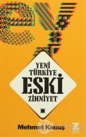 Yeni Türkiye Eski Zihniyet