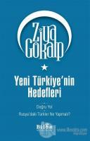 Yeni Türkiye'nin Hedefleri