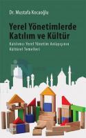 Yerel Yönetimlerde Katılım ve Kültür