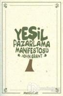 Yeşil Pazarlama Manifestosu