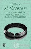 Yeter Ki Sonu İyi Bitsin Veronalı İki Asilzade Nasıl Hoşunuza Giderse