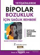 Yetişkinlerde Bipolar Bozukluk İçin Sağlık Rehberi