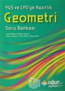 YGS ve LYS'ye Hazırlık Geometri Soru Bankası