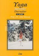 Yoga:Asanalar-Duruşlar 2.kitap